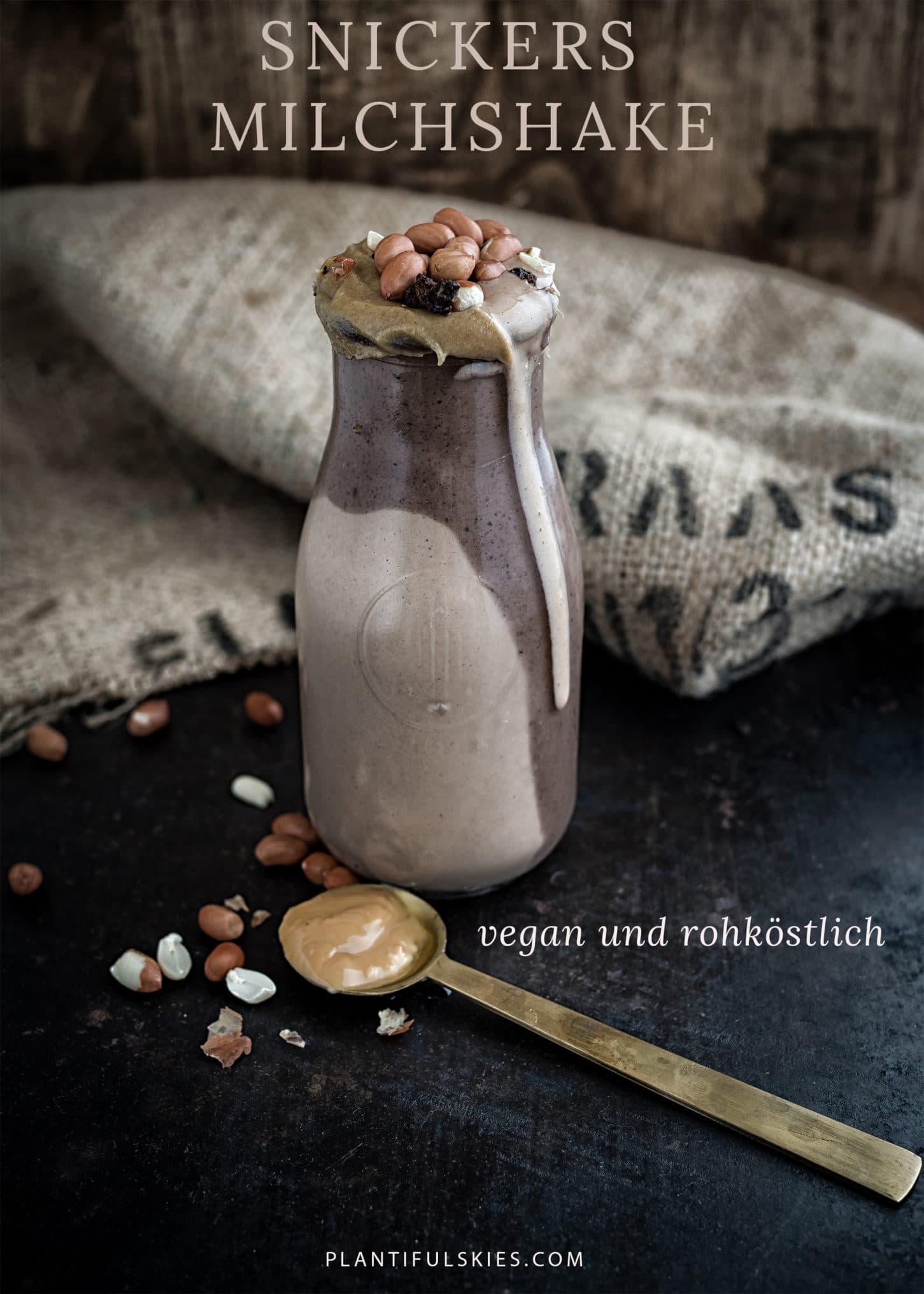 Snickers Milchshake vegan und rohköstlich