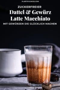 Kaffee Rezept. Latte Macchiato selber machen mit ayurvedischen Gewürzen. Für einen Guten Morgen. Einfache Zubereitung. #happymoodfood #cappucciono #cafelatte #ayurveda #tcm #winter #weihnachten