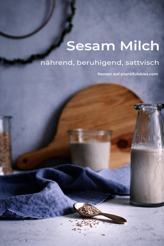 Sesammilch einfach selber machen. Rezepte mit Sesam. Pflanzliche Milch. Vegane Milch. Ayurveda Rezept #happymoodfood #vegan# ayurvedisch