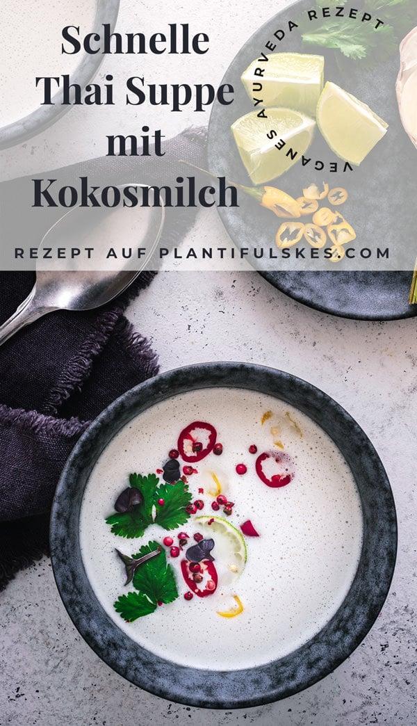 Schnelle Thai Suppe. Vegetarisch / Vegan mit Kokosmilch und Zitronengras. einfaches Rezept auch für Thermomix. Ohne Erdnuss. #happymoodfood